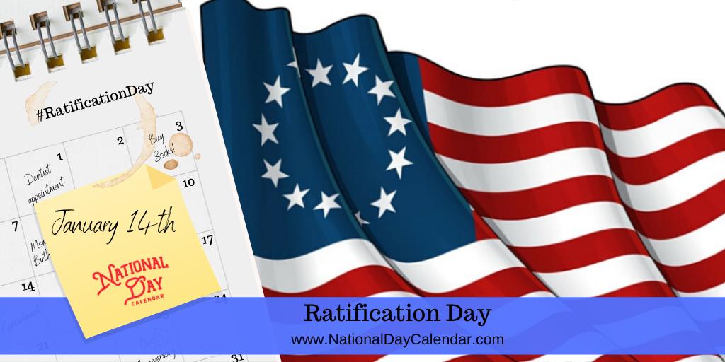 RATIFICATION DAY – January 14