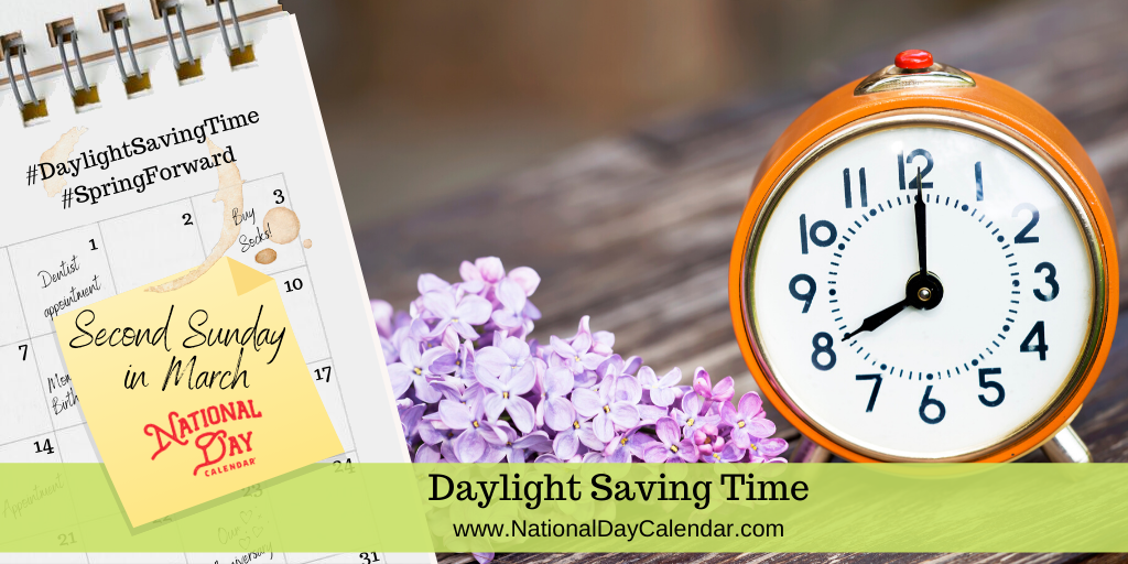 Daylight Saving Time - Second Sunday in March