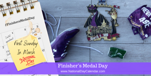 FINISHER'S MEDAL DAY – First Sunday in March