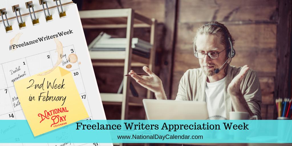 Freelance Writers Appreciation Week - Second Week in February