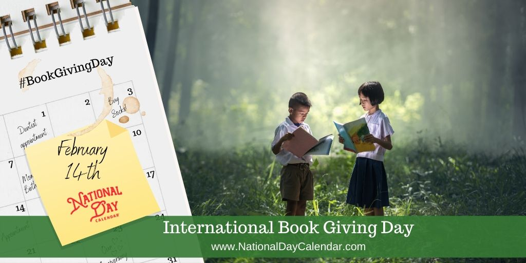 International Book Giving Day - February 14