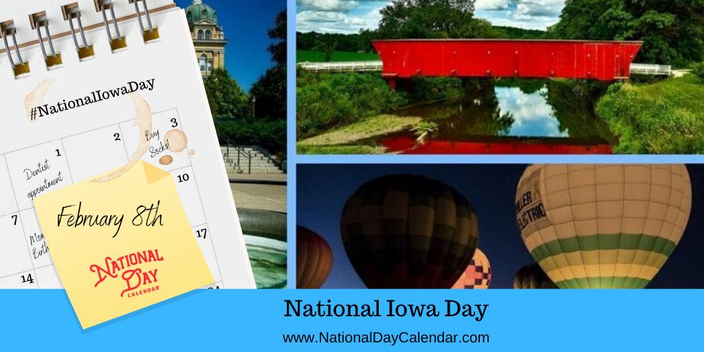 NATIONAL IOWA DAY - February 8