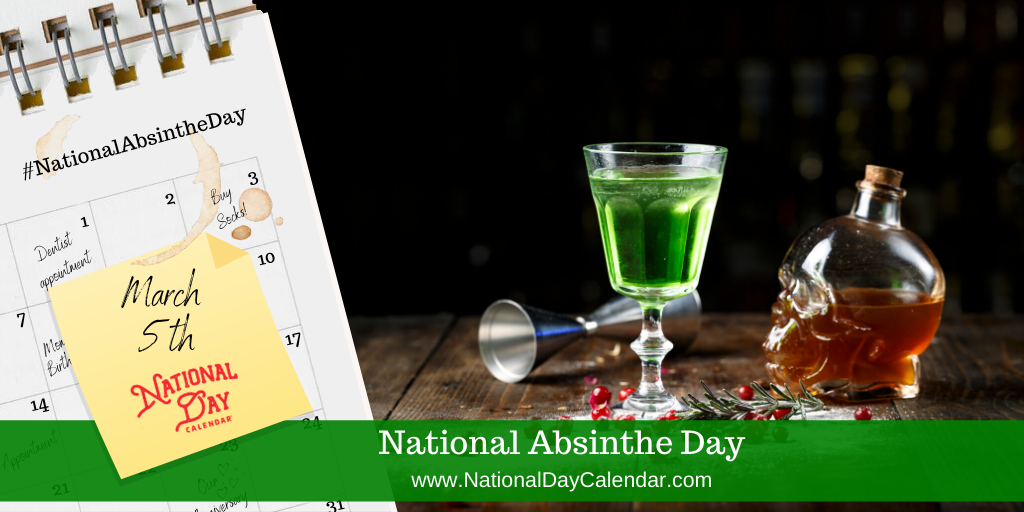 National Absinthe Day - March 5