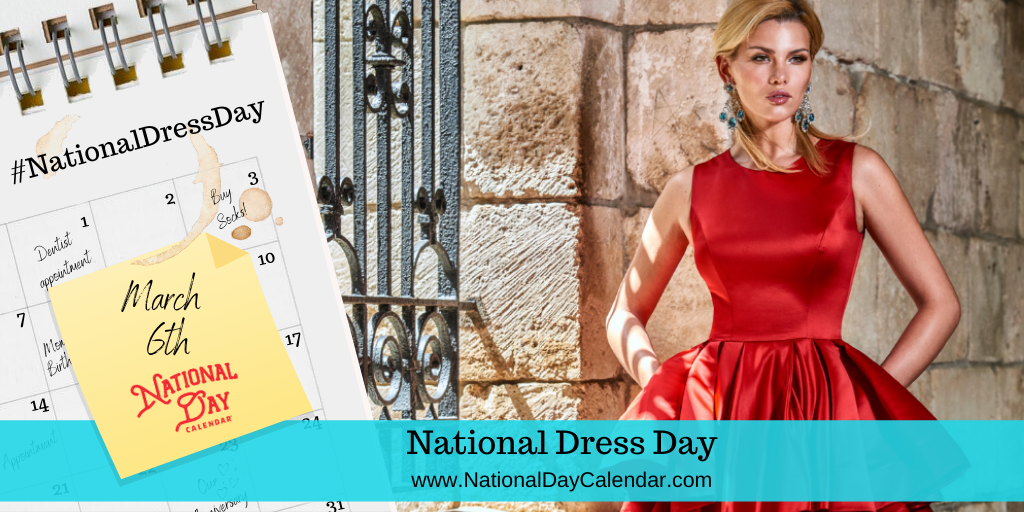 National Dress Day - March 6