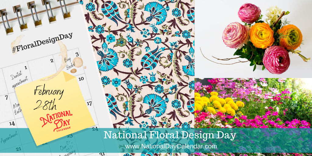 National Floral Design Day - February 28th