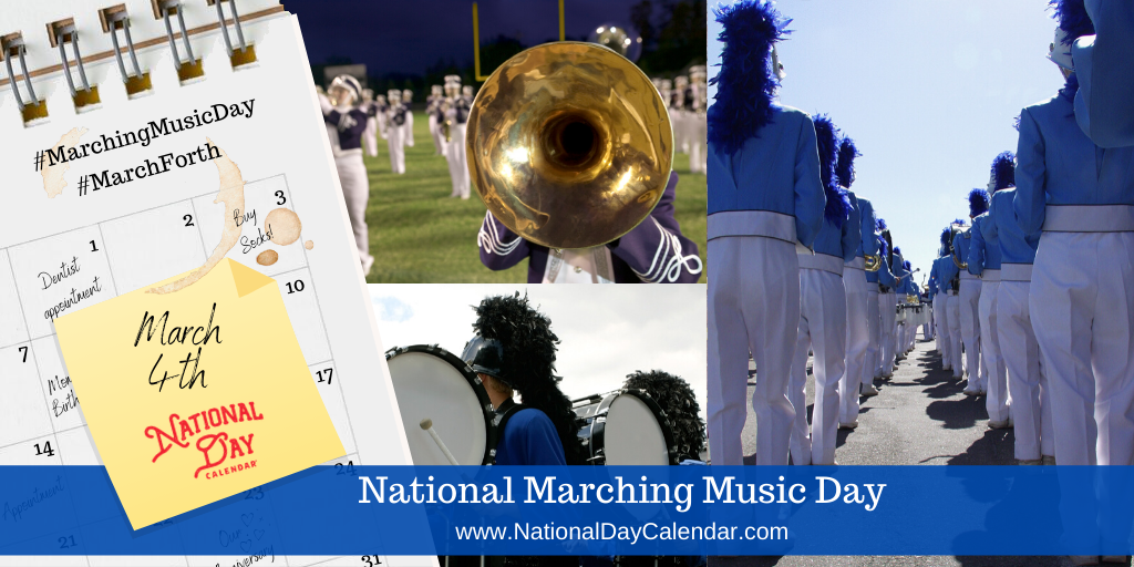 National Marching Music Day - March 4