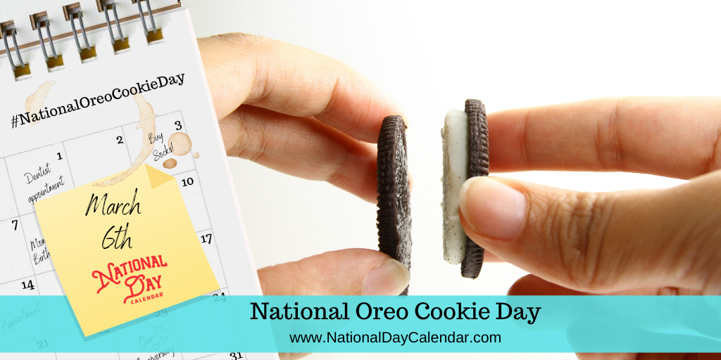 National Oreo Cookie Day - March 6