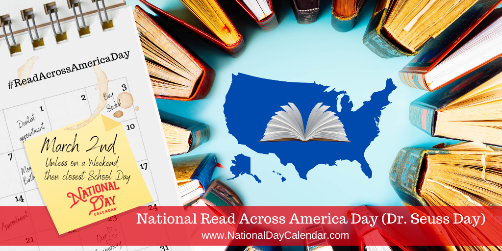 National Read Across America Day - Dr. Seuss Day - March 2