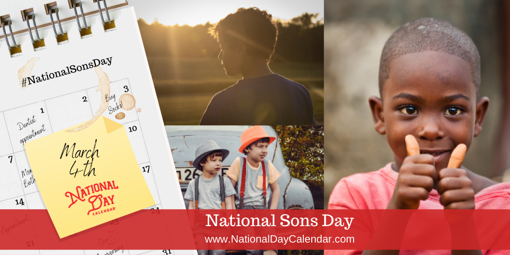 National Sons Day - March 4th