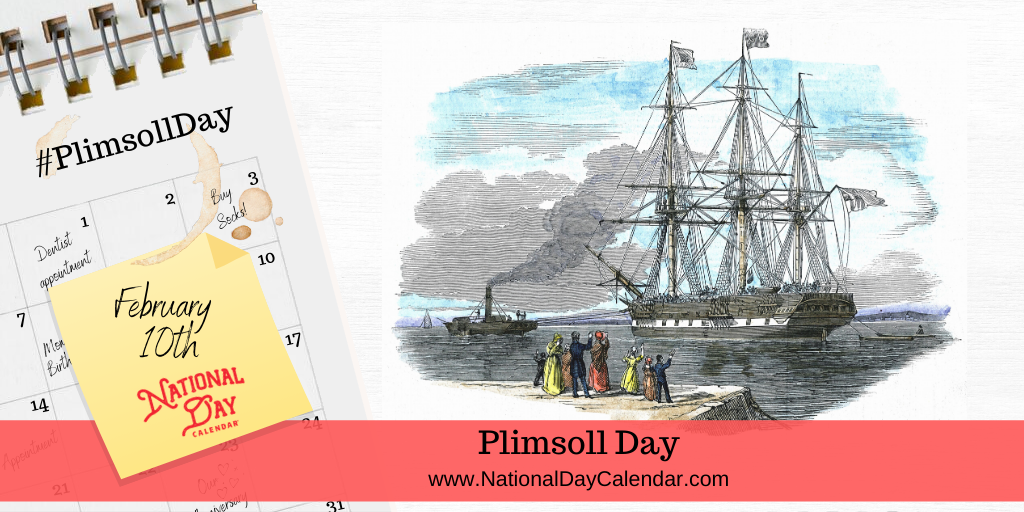 Plimsoll Day - February 10