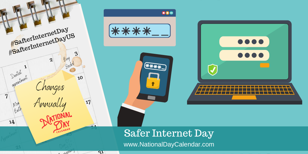 SAFER INTERNET DAY U.S. – Changes Annually