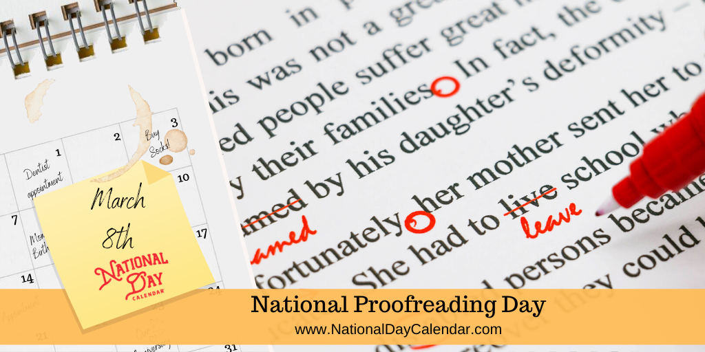 NATIONAL PROOFREADING DAY – March 8