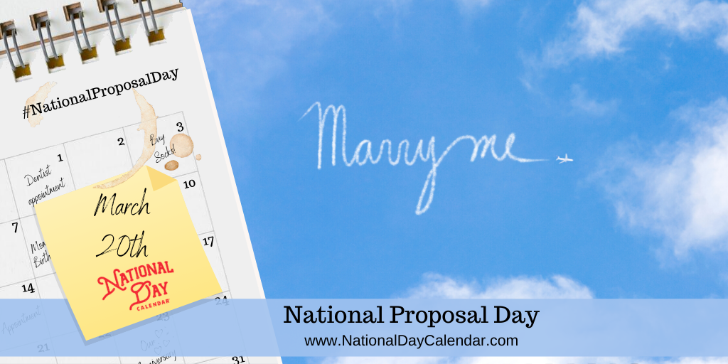 NATIONAL PROPOSAL DAY – March 20