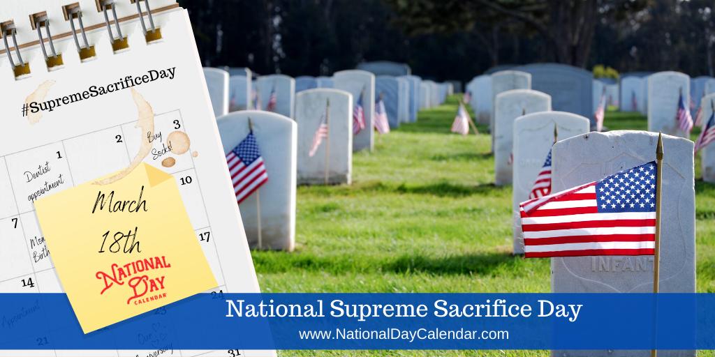 NATIONAL SUPREME SACRIFICE DAY – March 18