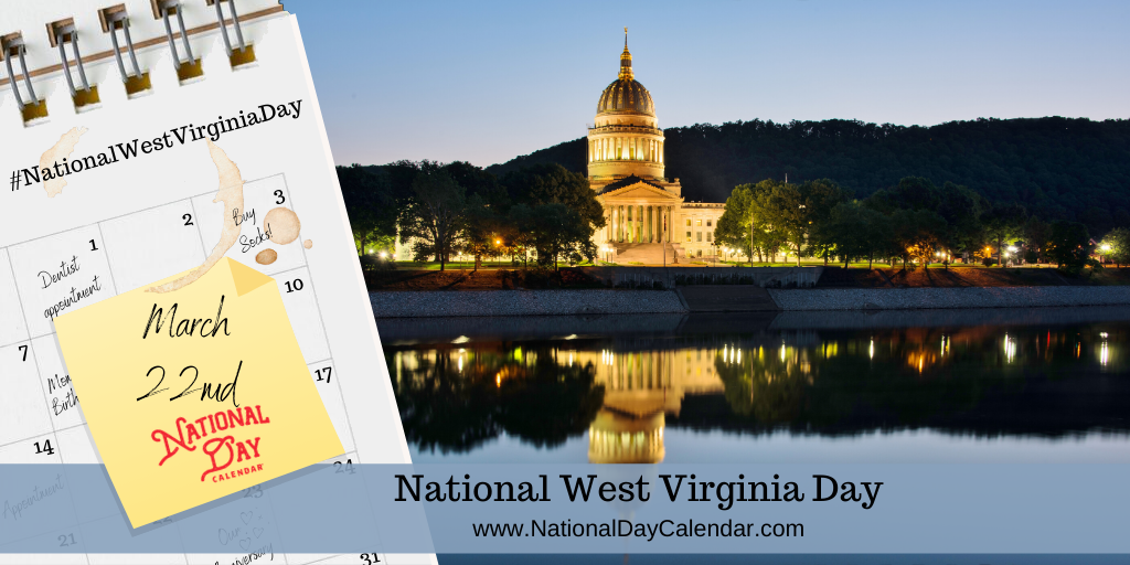 NATIONAL WEST VIRGINIA DAY - March 22