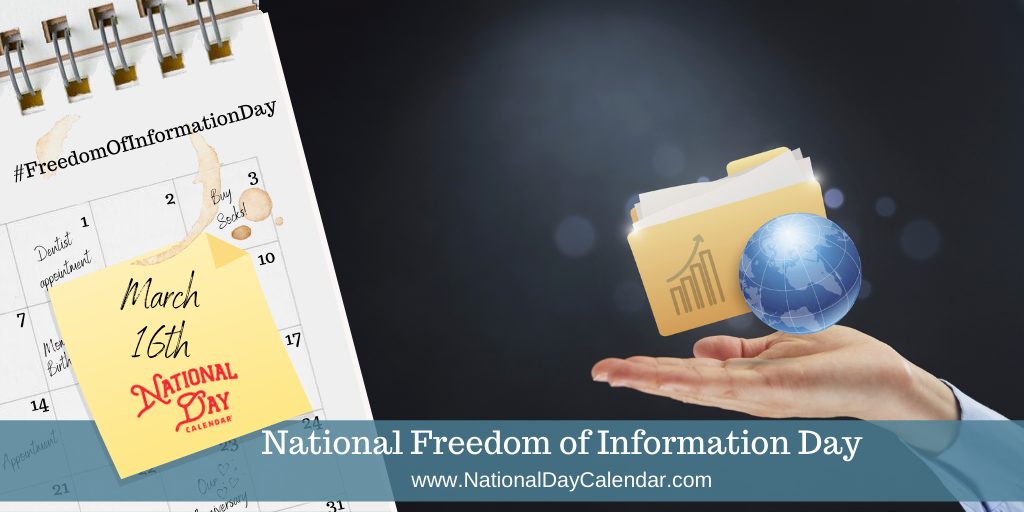 National Freedom of Information Day - March 16