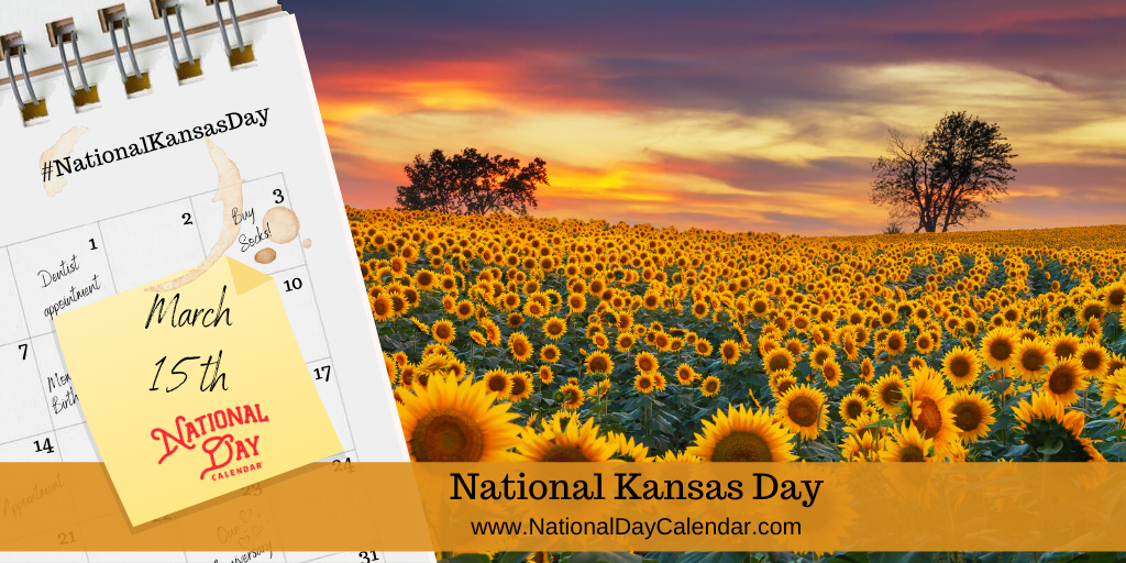 National Kansas Day - March 15