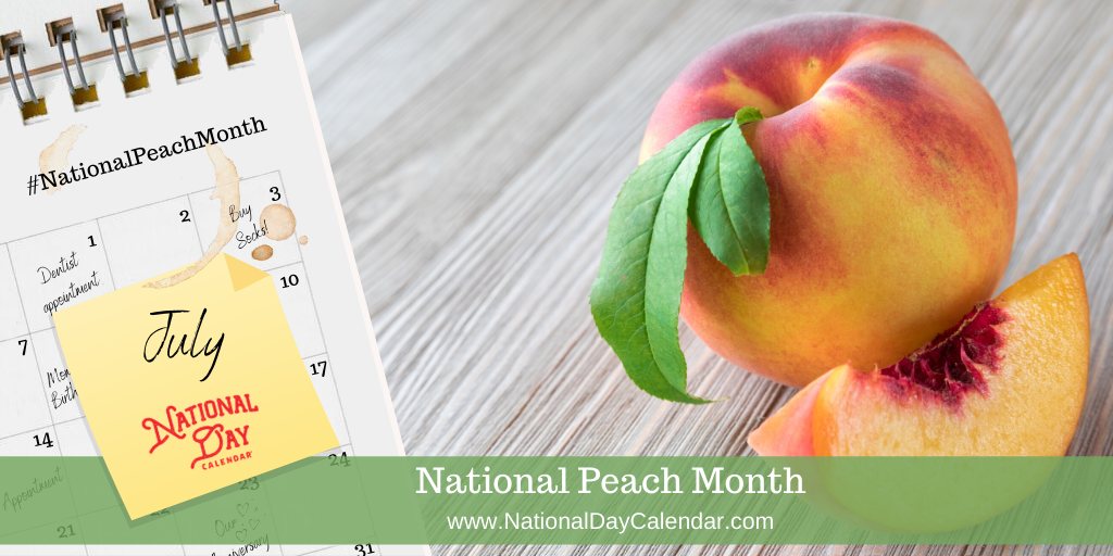 National Peach Month - July