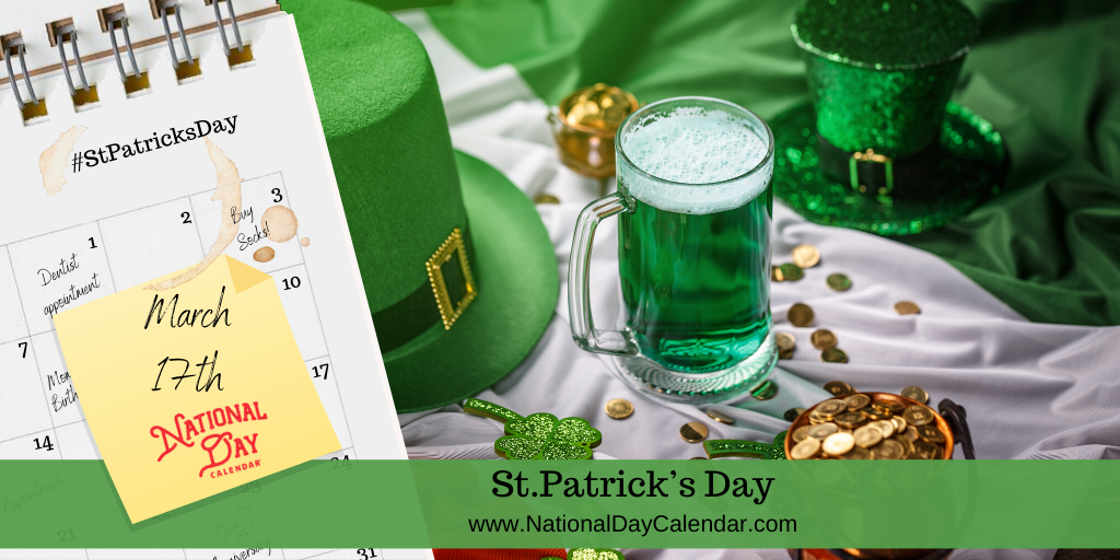 St Patrick S Day March 17th National Day Calendar