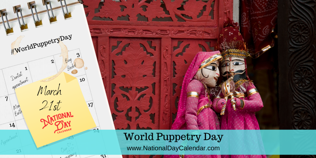 World Puppetry Day - March 21