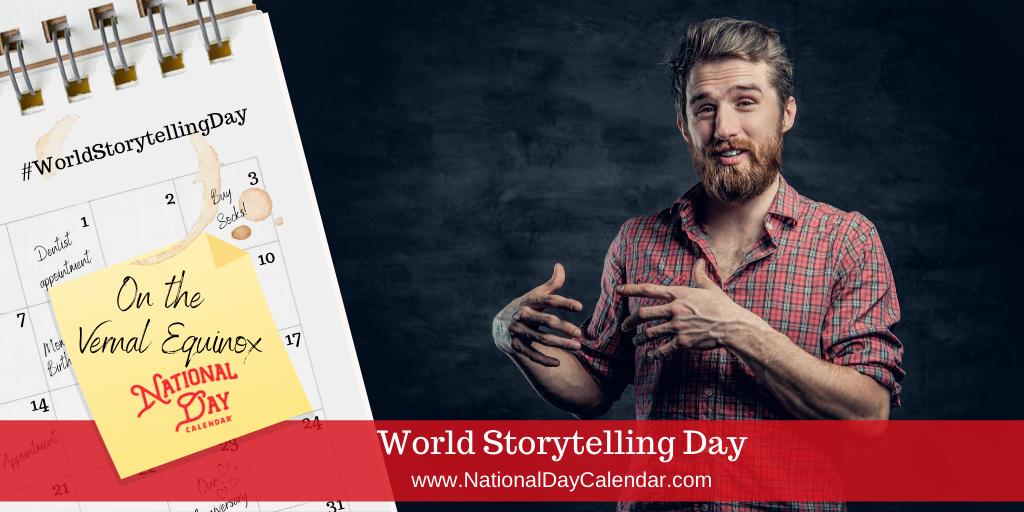 World Storytelling Day - Vernal Equinox