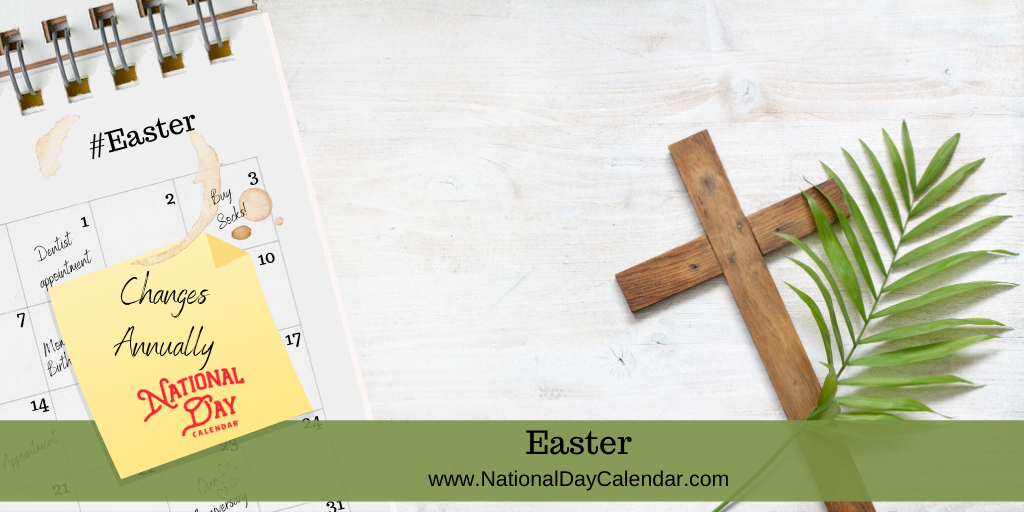 EASTER – Changes Annually