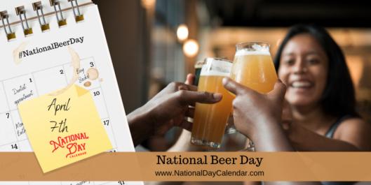 National Beer Day April 7 National Day Calendar