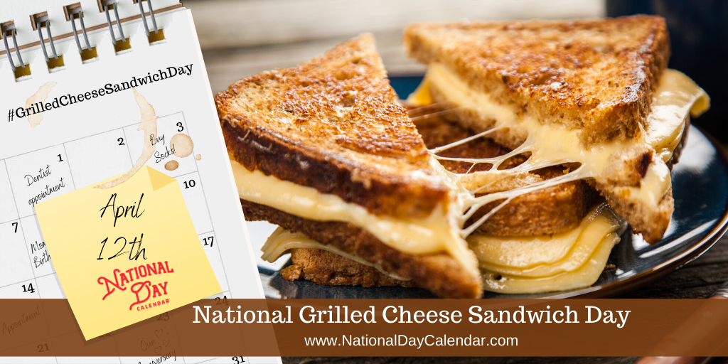 NATIONAL-GRILLED-CHEESE-SANDWICH-DAY-%E2