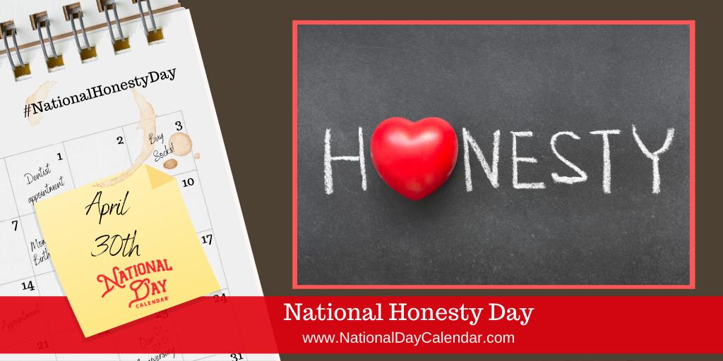 NATIONAL HONESTY DAY – April 30
