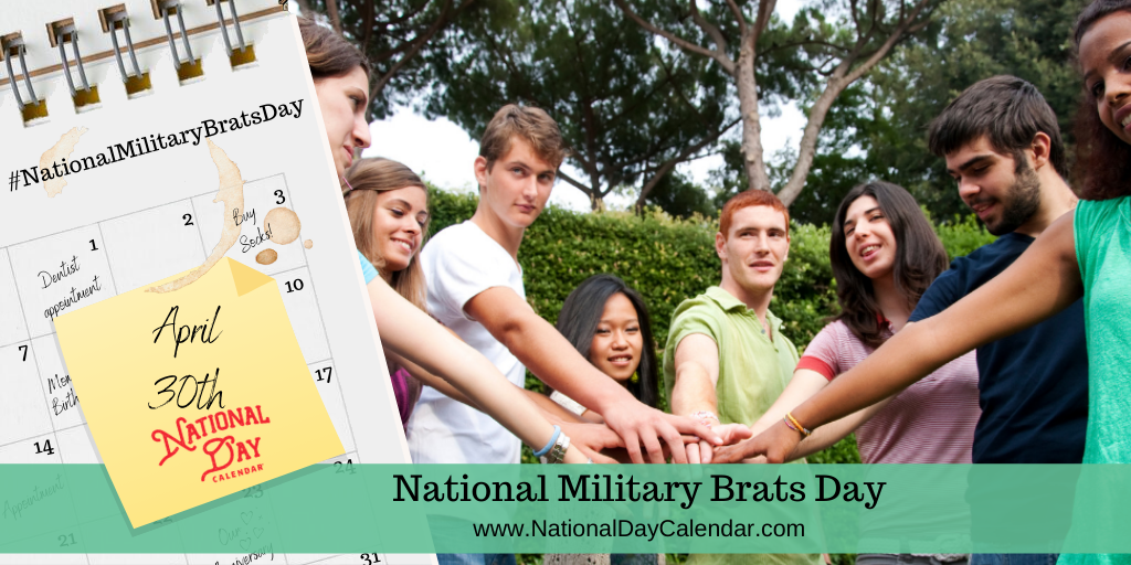 NATIONAL MILITARY BRATS DAY – APRIL 30