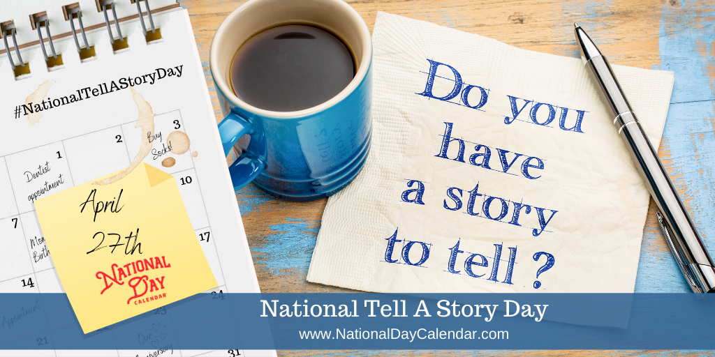 NATIONAL TELL A STORY DAY – April 27