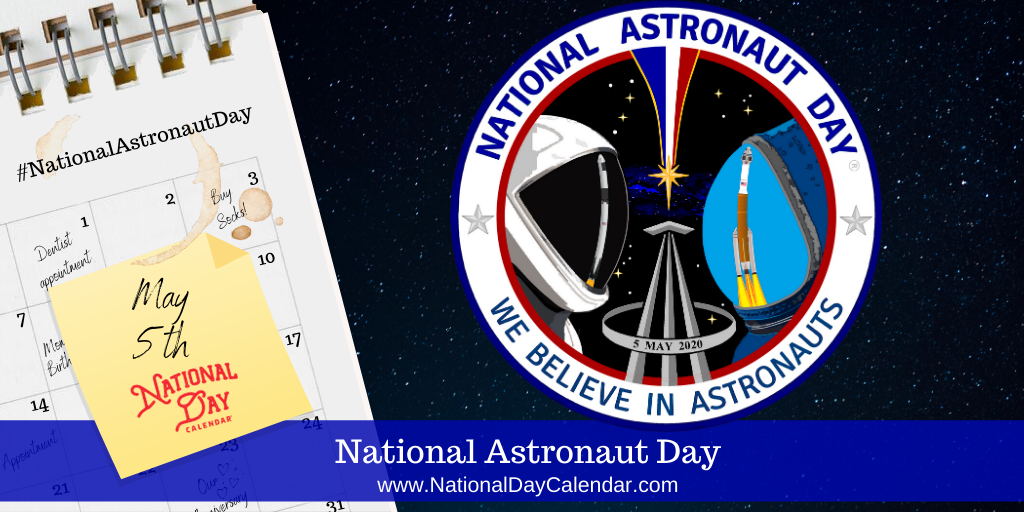 National Astronaut Day - May 5th