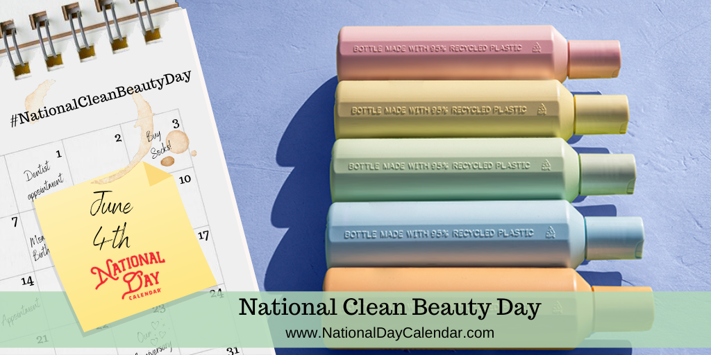 National Clean Beauty Day - June 4