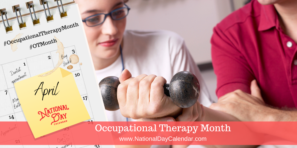 Occupational Therapy Month - April
