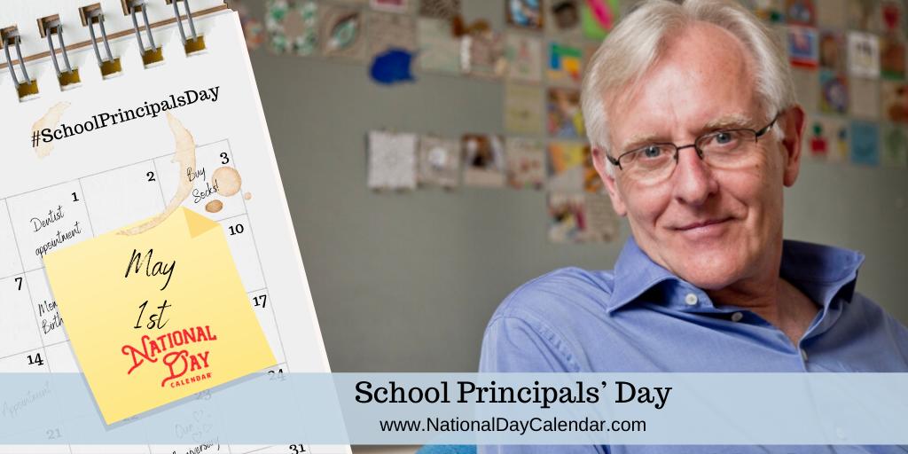 SCHOOL PRINCIPALS' DAY – May 1