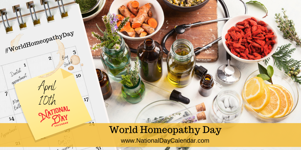 World Homeopathy Day - April 10