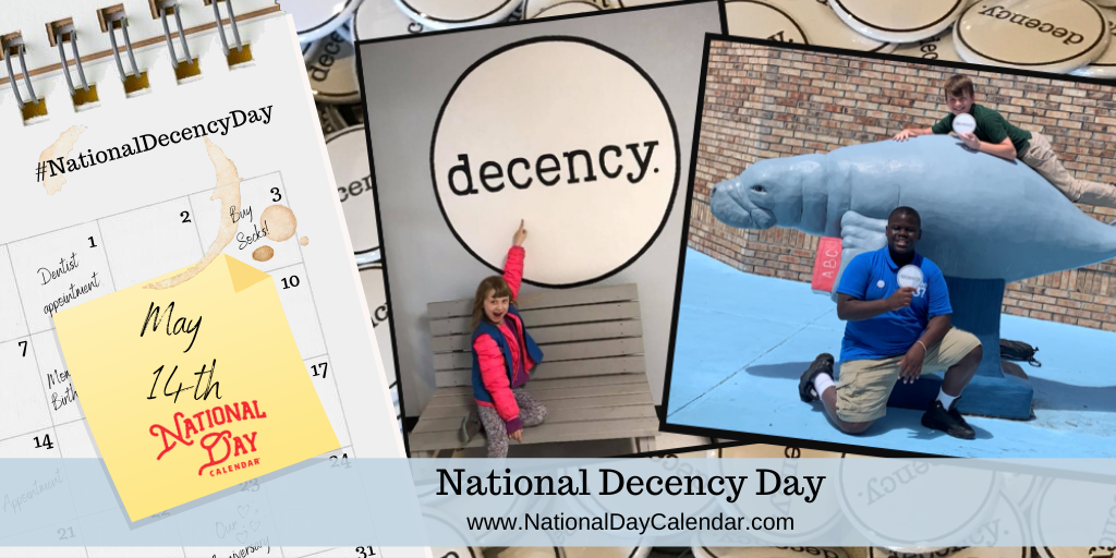 NATIONAL DECENCY DAY – May 14
