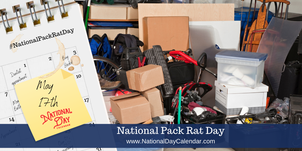 NATIONAL PACK RAT DAY – May 17