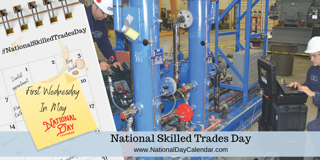 NATIONAL SKILLED TRADES DAY - First Wednesday In May (1)