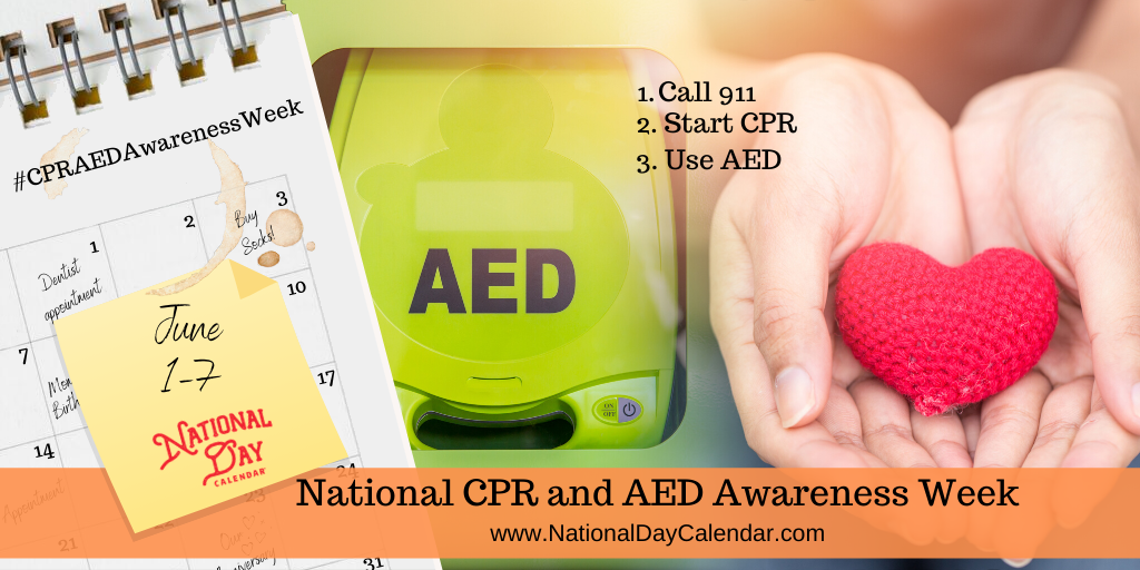 National CPR and AED Awareness Week - June 1-7