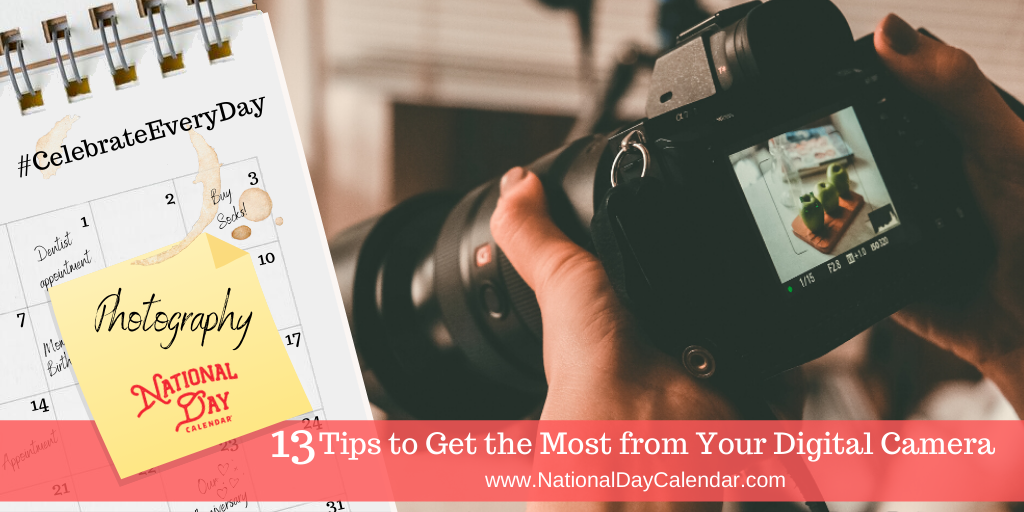 13 Tips to Get the Most from Your Digital Camera