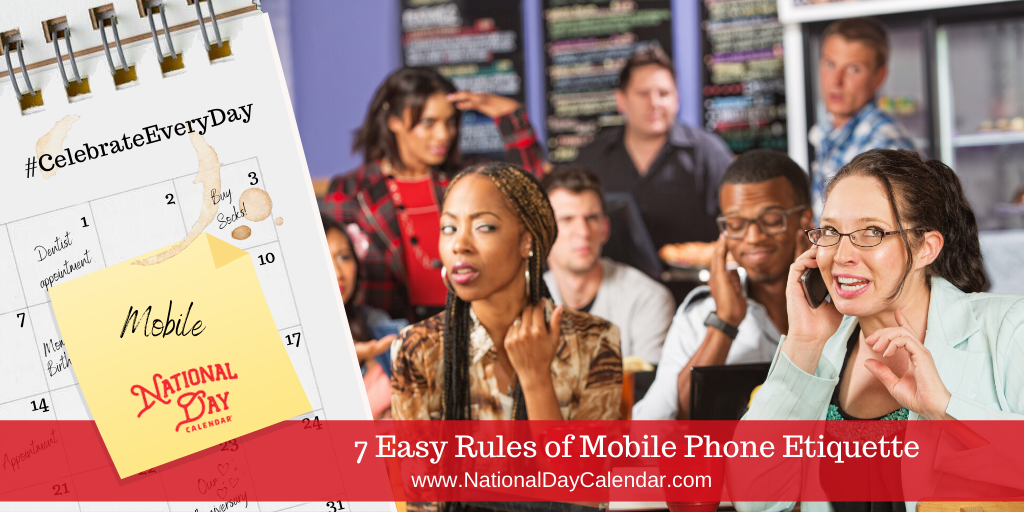 7 Easy Rules of Mobile Phone Etiquette