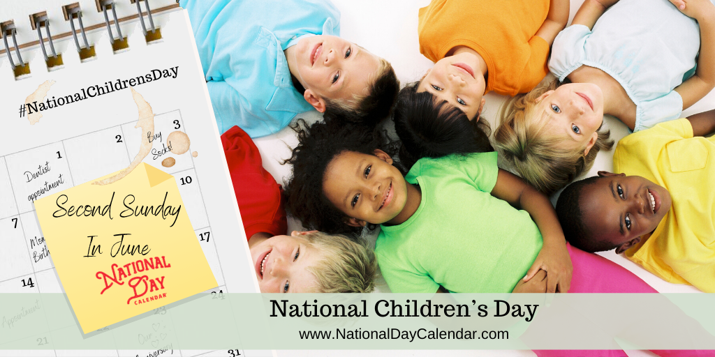 CHILDREN'S DAY – Second Sunday in June