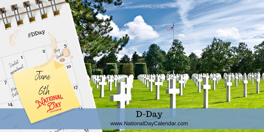D-Day – June 6