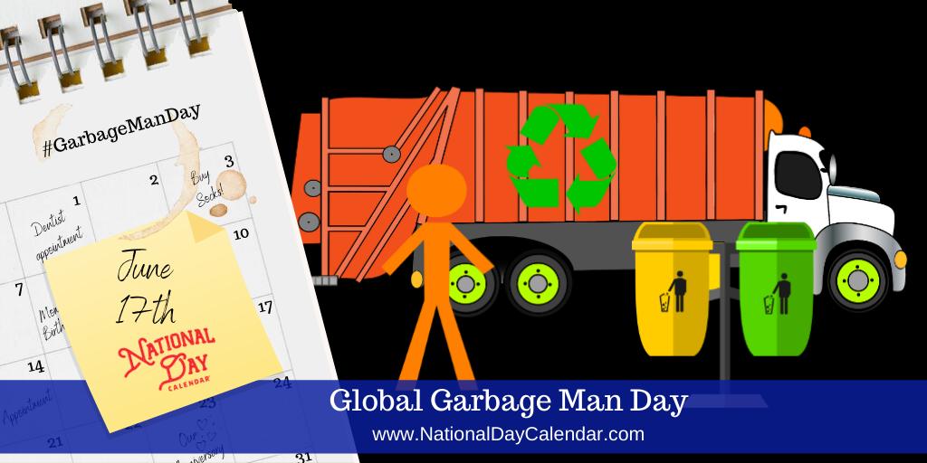 Global Garbage Man Day - June 17