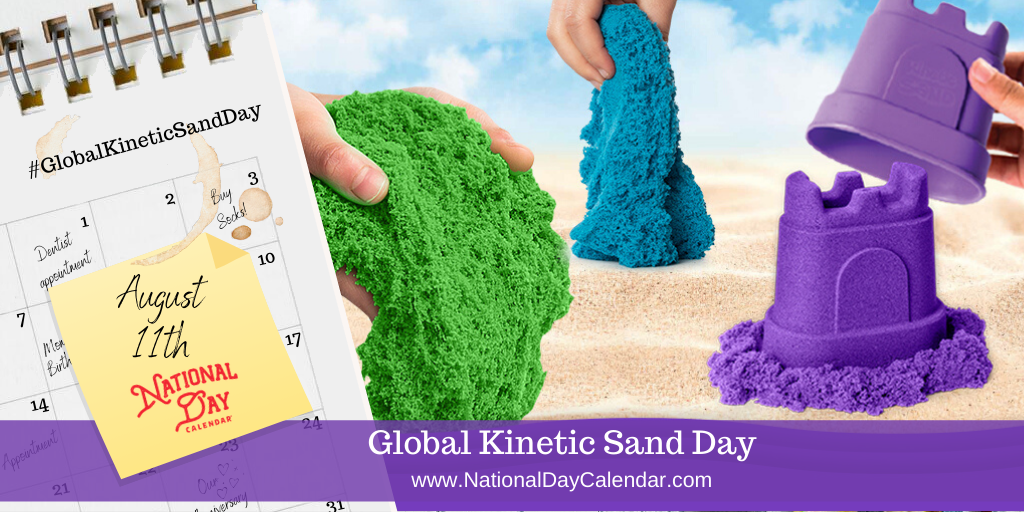 Global Kinetic Sand Day - August 11th