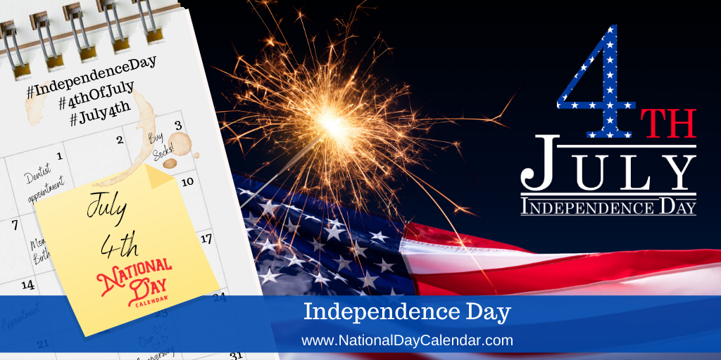 INDEPENDENCE DAY – July 4