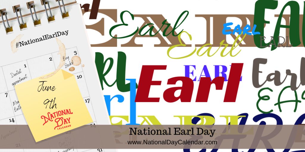 NATIONAL EARL DAY – June 9