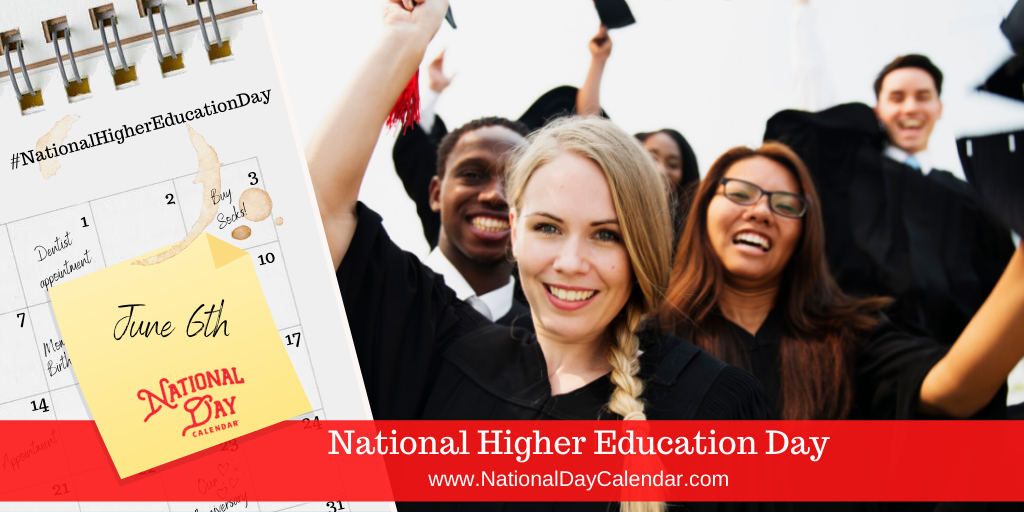 NATIONAL HIGHER EDUCATION DAY – June 6