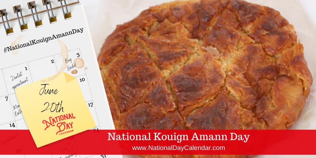 NATIONAL KOUIGN AMANN DAY – June 20